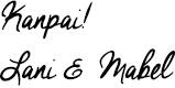 Kanpai! from Lani Vatland and Mabel Moya